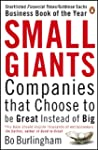 Small Giants: Companies That Choose t...