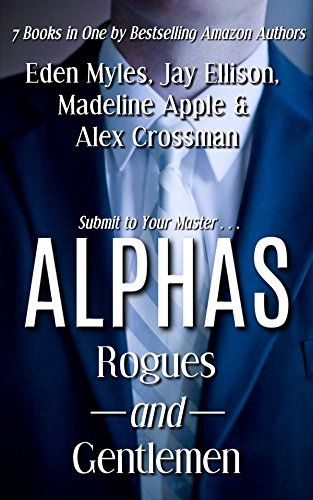 Alphas: Rogues and Gentlemen (7 Books in One)