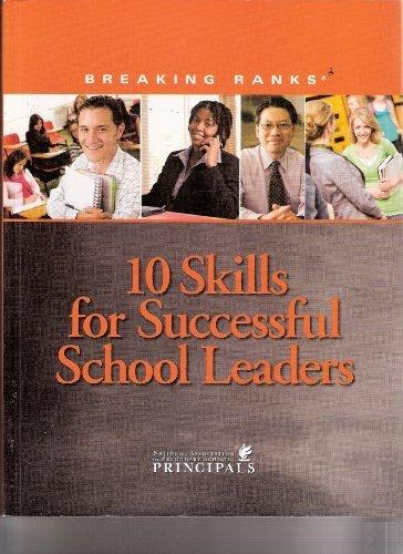 Breaking Ranks: 10 Skills for Successful School Leaders