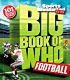 img - for Sports Illustrated Kids Big Book of Who: Football book / textbook / text book