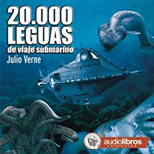 20.000 Leguas de viaje submarino [20,000 Leagues Under the Sea] | [Julio Verne]