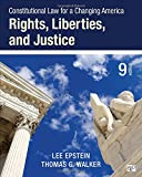 Constitutional Law for a Changing America: Rights, Liberties, and Justice (Ninth Edition)