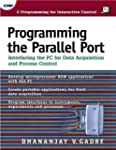 Programming the Parallel Port: Interf...