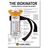 Isokinator Training Manual with DVD (Edition 3.0) with 35 Exercises for Men and Women (Koelbel Training Research)
