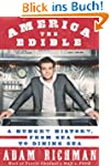 America the Edible: A Hungry History,...