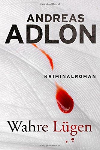Buchseite und Rezensionen zu 'Wahre Lügen (Nordsee-Krimi)' von Andreas Adlon