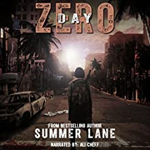 Day Zero: The Zero Trilogy, Book 1 (       UNABRIDGED) by Summer Lane Narrated by Ali Cheff