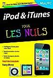 iPod et iTunes, 3e Poche Pour les Nuls