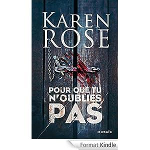Karen Rose - Pour que tu n oublies pas