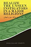 img - for Realize the Unseen Instigators In 6 Major Religions book / textbook / text book