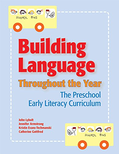 building-language-throughout-the-year-the-preschool-early-literacy-curriculum