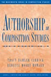 img - for Authorship in Composition Studies (Wadsworth Series in Composition Studies) book / textbook / text book