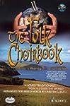 The Folk Choirbook: 14 lovely traditi...
