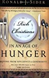 Rich Christians in an Age of Hunger: Moving from Affluence to Generosity