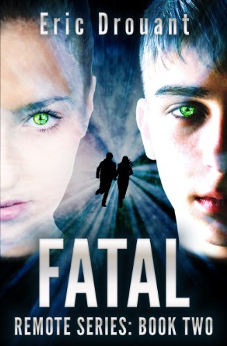 Free Kindle Book : FATAL (Remote Psychic Thriller Book 2)
