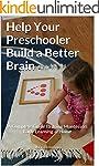 Help Your Preschooler Build a Better...