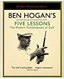 Cover of Ben Hogan's Five Lessons by Ben Hogan Herbert Warren Wind 0743295285