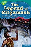 Geraldine McCaughrean Oxford Reading Tree: Level 16: TreeTops Myths and Legends: The Legend of Gilgamesh