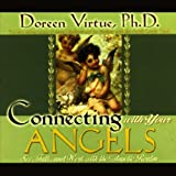 img - for Connecting with Your Angels: See, Talk, and Work with the Angelic Realm book / textbook / text book
