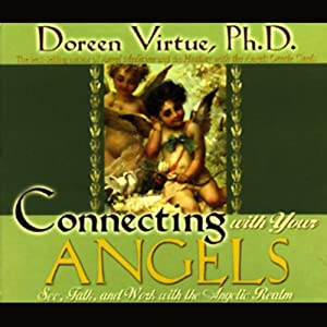 Connecting with Your Angels Audiobook