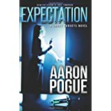 Expectation (Ghost Targets, #2) ~ Aaron Pogue