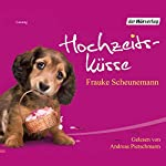 Hochzeitsküsse   Frauke Scheunemann