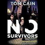 No Survivors | Tom Cain