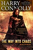 The Way Into Chaos: Book One of the Great Way