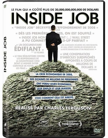 Inside Job  (Oscar® 2011 du Meilleur Documentaire)