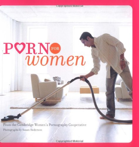 Porn for Women: Cambridge Women's Pornography Cooperative, Susan Anderson: 9780811855518: Amazon.com: Books