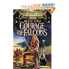 Courage of Falcons (Secret Texts) by Holly Lisle