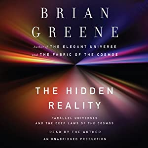 The Hidden Reality: Parallel Universes and the Deep Laws of the Cosmos Audiobook