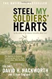 Steel My Soldiers Hearts: The Hopeless to Hardcore Transformation of U.S. Army, 4th Battalion, 39th Infantry, Vietnam