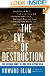 The Eve Of Destruction: The Untold St...