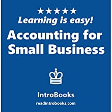 Accounting for Small Business Audiobook by  IntroBooks Narrated by Andrea Giordani