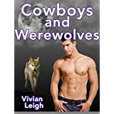 Cowboys and Werewolves (Taboo Gay Paranormal Erotica)di Vivian Leigh