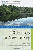 img - for Explorer's Guide 50 Hikes in New Jersey: Walks, Hikes, and Backpacking Trips from the Kittatinnies to Cape May (Fourth Edition) (Explorer's 50 Hikes) book / textbook / text book