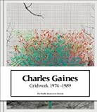 img - for Charles Gaines: Gridwork 1974-1989 by Courtney Martin (2014-08-31) book / textbook / text book