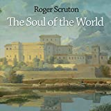 The Soul of the World (Unabridged)
