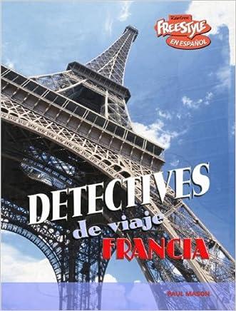 Francia (Detectives de viaje) (Spanish Edition) written by Paul Mason