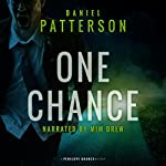 One Chance: A Thrilling Christian Fiction Mystery Romance   Daniel Patterson