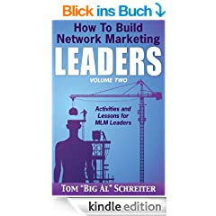 How To Build Network Marketing Leaders Volume Two: Activities and Lessons for MLM Leaders (English Edition)