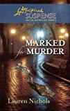 Marked for Murder (Love Inspired Suspense)