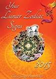 img - for Your Lunar Zodiac Signs in 2015 book / textbook / text book