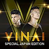 VINAI -Special Japan Edition-