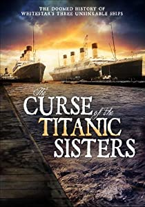 Curse of the Titanic Sisters