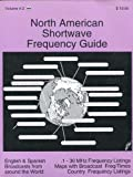 North American Shortwave Frequency Guide (0917963091) by Pickard, J. D.