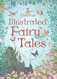 Rosie Dickins Usborne Illustrated Fairy Tales (Anthologies & Treasuries)