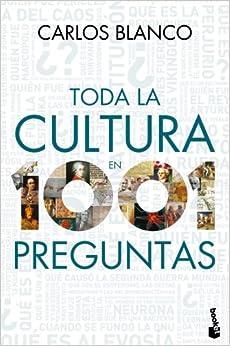 Toda la cultura en 1001 preguntas: 9788467036435: Amazon.com: Books