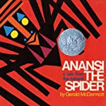 Anansi the Spider, Apt. 3, Flossie and the Fox, & Goggles! | Gerald McDermott,Ezra Jack Keats,Patricia McKissack